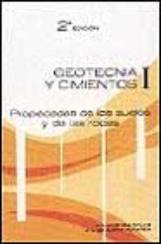 leer GEOTECNIA Y CIMIENTOS I: PROPIEDADES DE LOS SUELOS Y DE LAS ROCAS gratis online