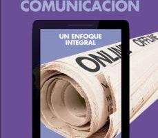 leer GESTION DE LA COMUNICACION: UN ENFOQUE INTEGRAL gratis online