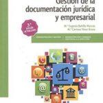 leer GESTION DE LA DOCUMENTACION JURIDICA Y EMPRESARIAL gratis online