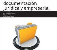 leer GESTION DE LA DOCUMENTACION JURIDICA Y EMPRESARIAL. GRADO SUPERIO R TECNICO SUPERIOR EN ADMINISTRACION Y FINANZAS