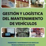 leer GESTION Y LOGISTICA DEL MANTENIMIENTO EN AUTOMOCION gratis online