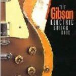 leer GIBSON ELECTRIC GUITAR BOOK gratis online