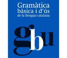 leer GRAMATICA BASICA I D US DE LA LLENGUA CATALANA gratis online