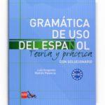 leer GRAMATICA DE USO DEL ESPAÃ'OL B1-B2: TEORIA Y PRACTICA CON SOLUCIO NARIO gratis online