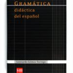 leer GRAMATICA DIDACTICA DEL ESPAÃ'OL gratis online