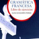 leer GRAMATICA FRANCESA: LIBRO DE EJERCICIOS gratis online