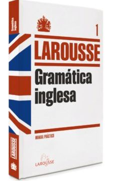 leer GRAMATICA INGLESA LAROUSSE gratis online