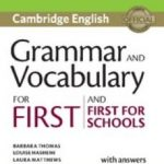 leer GRAMMAR AND VOCABULARY FOR FIRST AND FIRST FOR SCHOOLS BOOK WITH ANSWERS AND AUDIO gratis online