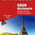 leer GRAN DICCIONARIO LAROUSSE ESPAÑOL-FRANCES/FRANÇAIS-ESPAGNOL gratis online