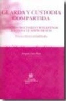 leer GUARDA Y CUSTODIA COMPARTIDA gratis online