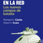 leer GUERRA EN LA RED: LOS NUEVOS CAMPOS DE BATALLA gratis online
