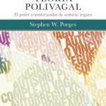 leer GUIA DE BOLSILLO DE LA TEORIA POLIVAGAL: EL PODER TRANSFORMADOR DE SENTIRSE SEGURO gratis online