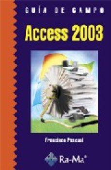 leer GUIA DE CAMPO DE ACCESS 2003 gratis online