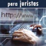 leer GUIA DE HERRAMIENTAS INFORMATICAS PARA JURISTAS. gratis online