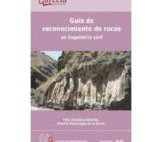 leer GUIA DE RECONOCIMIENTO DE ROCAS EN INGENIERIA CIVIL gratis online
