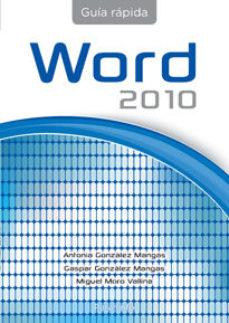 leer GUIA RAPIDA DE WORD OFFICE 2010 gratis online