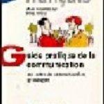 leer GUIDE PRATIQUE DE LA COMMUNICATION gratis online
