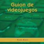 leer GUION DE VIDEOJUEGOS gratis online