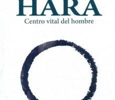 leer HARA: CENTRO VITAL DEL HOMBRE gratis online