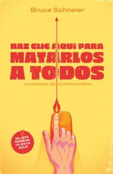 leer HAZ CLIC AQUI PARA MATARLOS A TODOS gratis online