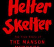 leer HELTER SKELTER: THE TRUE STORY OF THE MANSON MURDERS gratis online