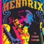 leer HENDRIX: LA HISTORIA ILUSTRADA gratis online