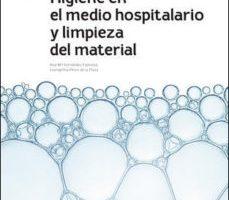 leer HIGIENE DEL MEDIO HOSPITALARIO Y LIMPIEZA DE MATERIAL. INCLUYE SMARTBOOK gratis online