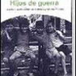 leer HIJOS DE GUERRA: LA VIDA CUANDO CALLAN LAS BOMBAS Y LOS MICROFONO S gratis online