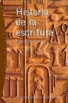 leer HISTORIA DE LA ESCRITURA: DE MESOPOTAMIA HASTA NUESTROS DIAS gratis online