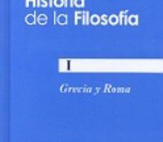 leer HISTORIA DE LA FILOSOFIA I: GRECIA Y ROMA gratis online