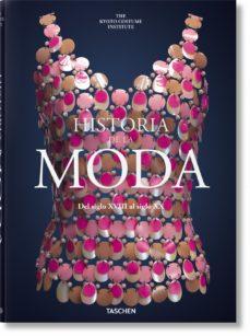leer HISTORIA DE LA MODA DEL SIGLO XVIII AL SIGLO XX-THE KYOTO COSTUME INSTITUTE gratis online