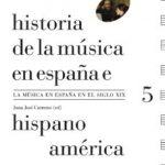 leer HISTORIA DE LA MUSICA EN ESPAÃ'A E HISPANOAMERICA : LA MUSICA EN ESPAÃ'A EL SIGLO XIX gratis online