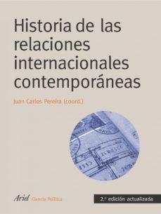 leer HISTORIA DE LAS RELACIONES INTERNACIONALES CONTEMPORANEAS gratis online