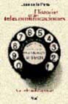 leer HISTORIA DE LAS TELECOMUNICACIONES gratis online