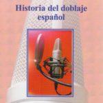 leer HISTORIA DEL DOBLAJE ESPAÃ'OL gratis online