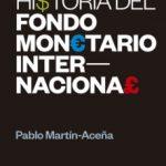 leer HISTORIA DEL FONDO MONETARIO INTERNACIONAL gratis online