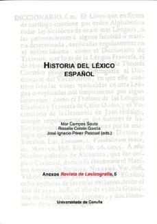 leer HISTORIA DEL LEXICO ESPAÑOL gratis online