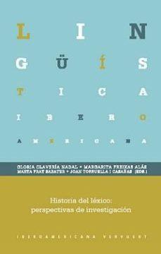 leer HISTORIA DEL LEXICO: PERSPECTIVAS DE INVESTIGACION gratis online