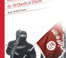 leer HISTORIA DEL TERRORISMO YIHADISTA: DE AL QAEDA AL DAESH gratis online
