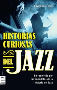leer HISTORIAS CURIOSAS DEL JAZZ gratis online