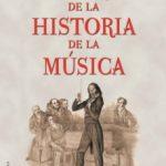 leer HISTORIAS DE LA HISTORIA DE LA MUSICA gratis online