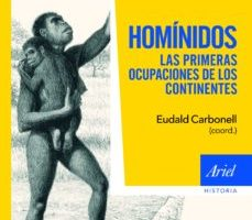 leer HOMINIDOS: LAS PRIMERAS OCUPACIONES DE LOS CONTINENTES gratis online