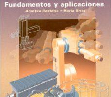 leer ROBOTICA INDUSTRIAL: FUNDAMENTOS Y APLICACIONES gratis online