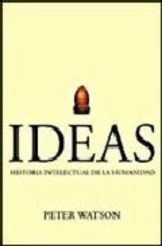 leer IDEAS. HISTORIA INTELECTUAL DE LA HUMANIDAD gratis online