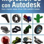 leer IMPRESION 3D CON AUTODESK gratis online