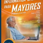 leer INFORMATICA BASICA PARA MAYORES gratis online