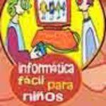 leer INFORMATICA FACIL PARA NIÑOS gratis online