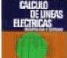 leer INSTALACION DE BAJA TENSION CALCULO LINEAS ELECTRICAS gratis online