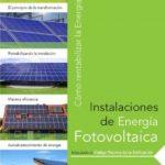 leer INSTALACIONES DE ENERGIA FOTOVOLTAICA: COMO RENTABILIZAR LA ENERG IA SOLAR gratis online
