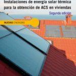 leer INSTALACIONES DE ENERGIA SOLAR TERMICA PARA LA OBTENCION DE ACS E N VIVIENDAS gratis online